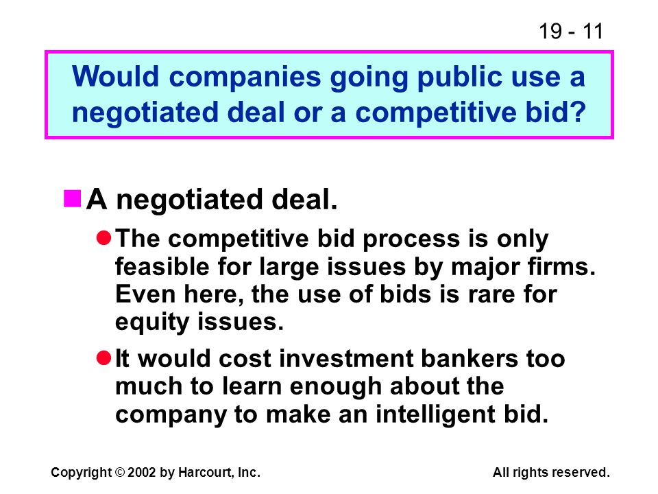 Would companies going public use a negotiated deal or a competitive bid