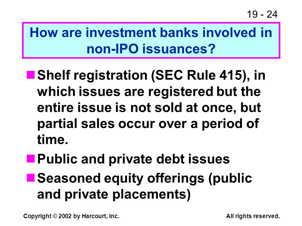 How are investment banks involved in non-IPO issuances