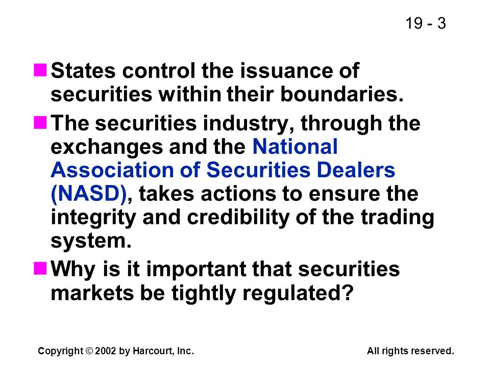States control the issuance of securities within their boundaries.