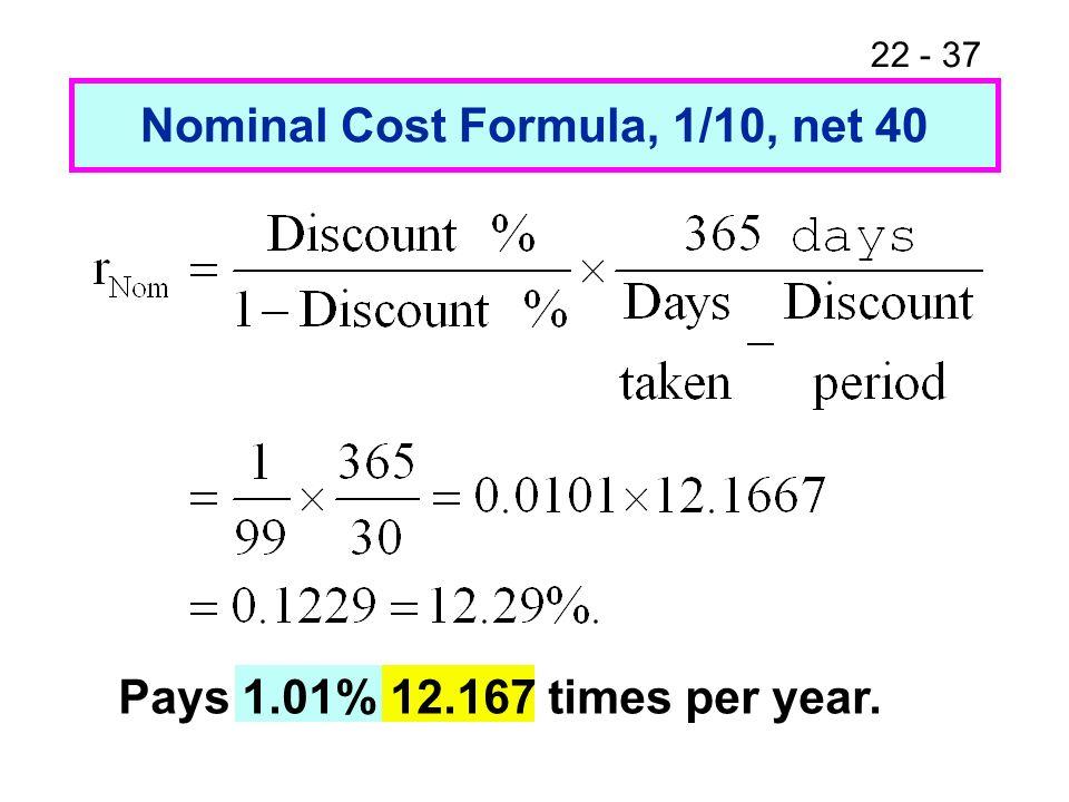 Nominal Cost Formula, 1/10, net 40