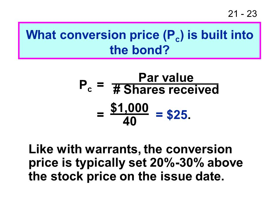 What conversion price (Pc) is built into the bond