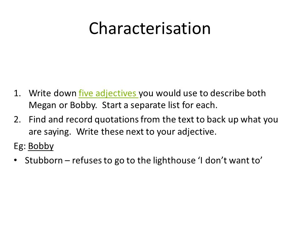 the lighthouse by agnes owens ppt  characterisation write down five adjectives you would use to describe both megan or bobby start