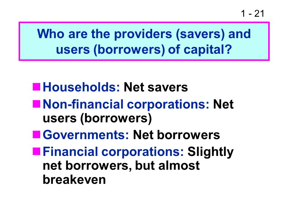 Who are the providers (savers) and users (borrowers) of capital