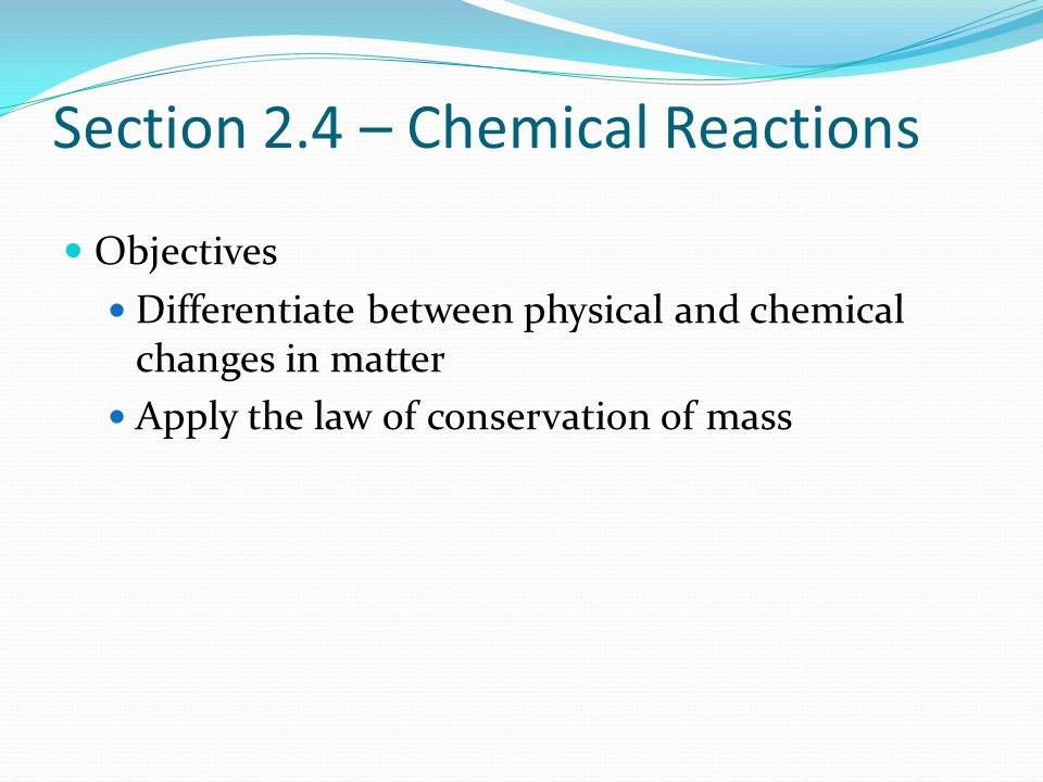 Section 2.4 – Chemical Reactions