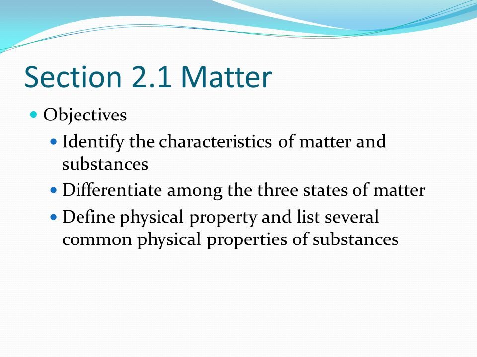 Section 2.1 Matter Objectives