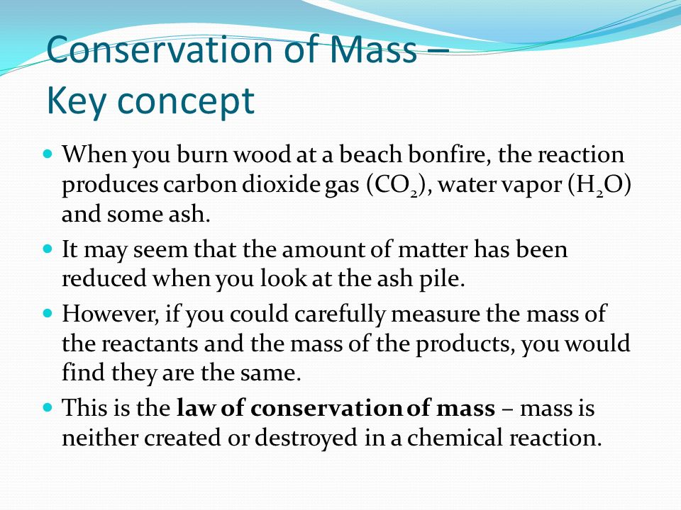 Conservation of Mass – Key concept