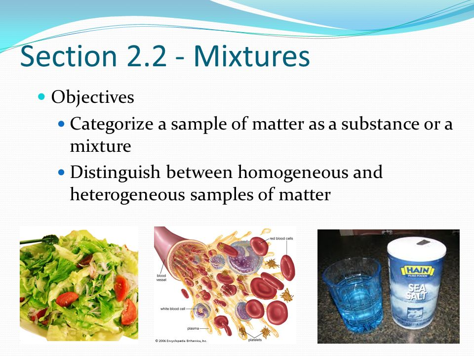 Section Mixtures Objectives