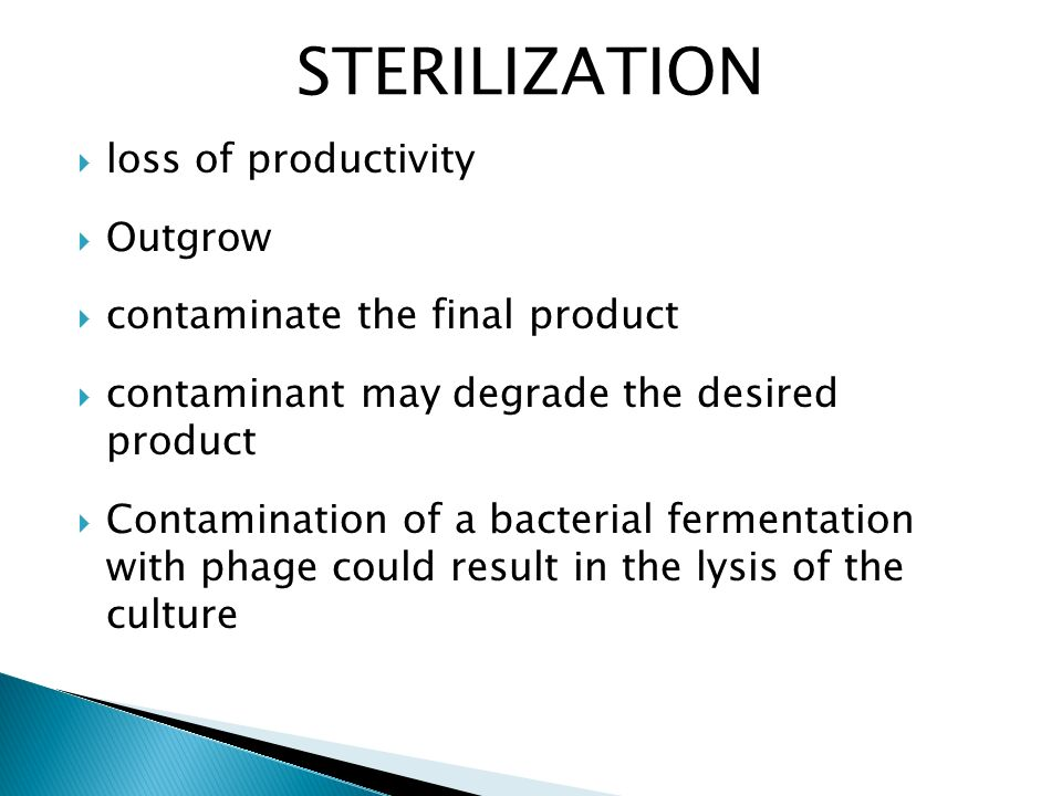 STERILIZATION loss of productivity Outgrow