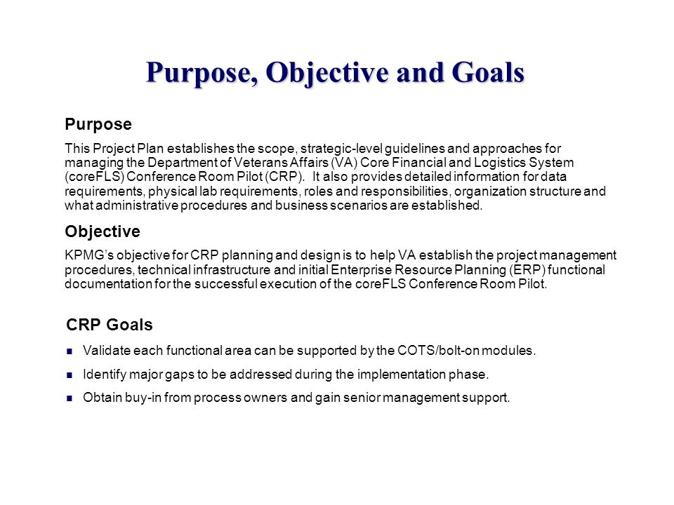 Purpose, Objective and Goals