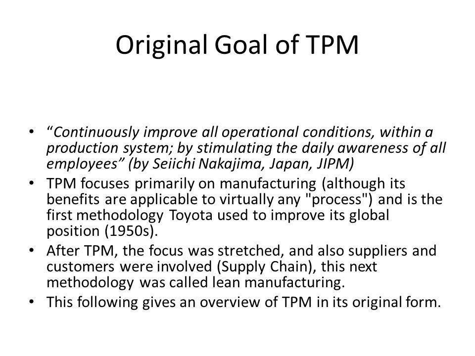 Original Goal of TPM