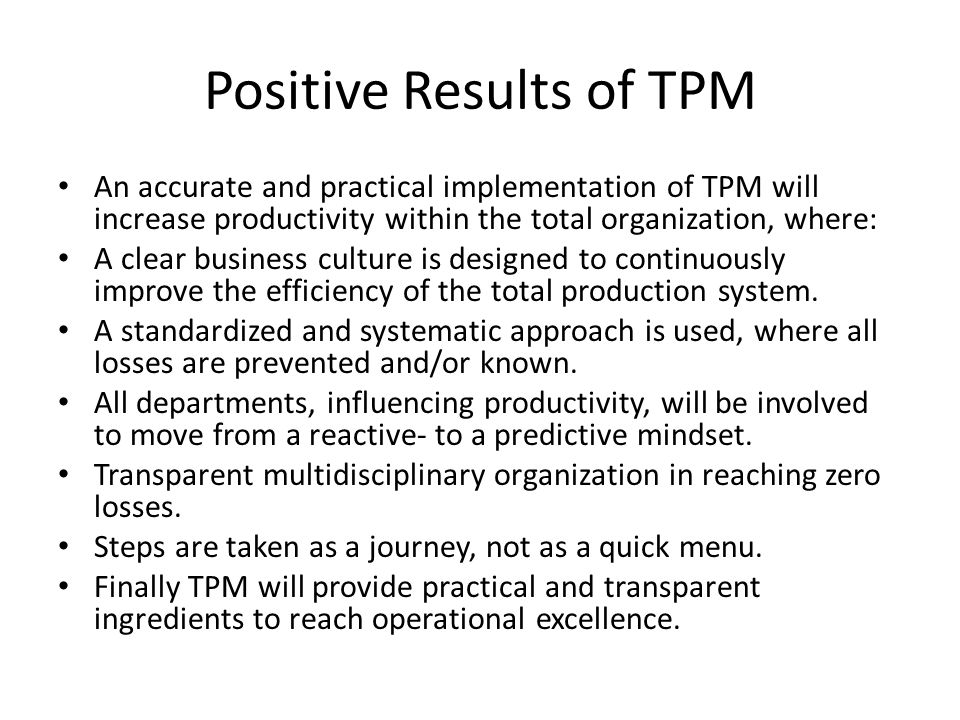 Positive Results of TPM