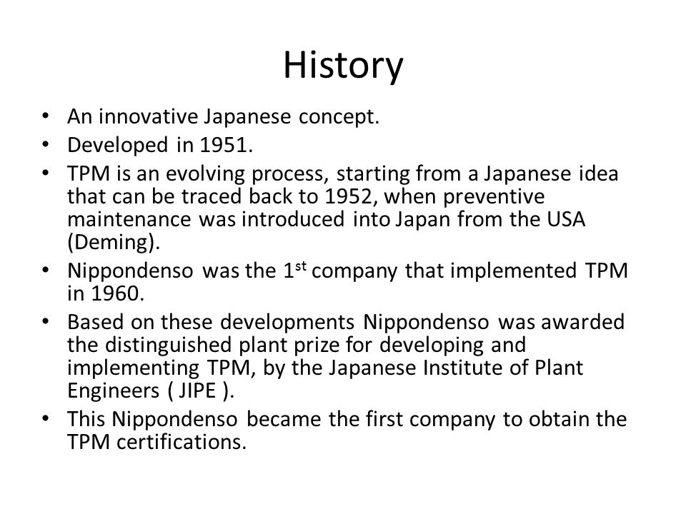 History An innovative Japanese concept. Developed in 1951.