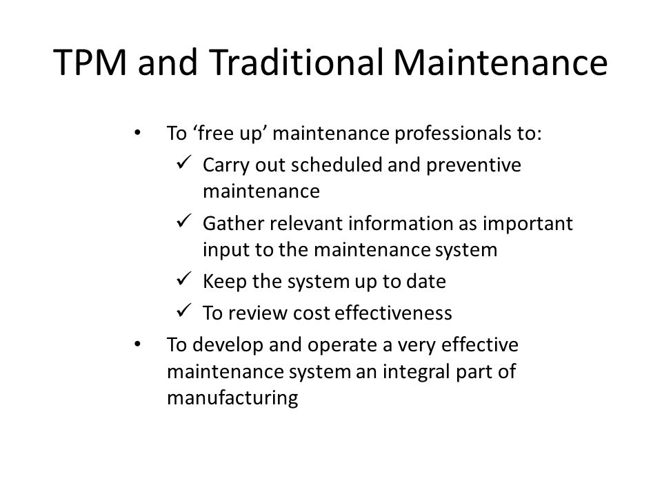 TPM and Traditional Maintenance