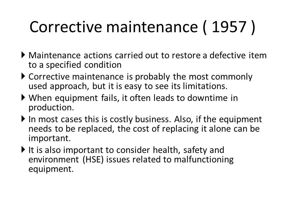 Corrective maintenance ( 1957 )