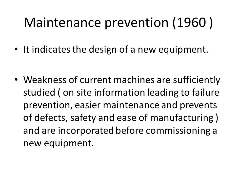 Maintenance prevention (1960 )