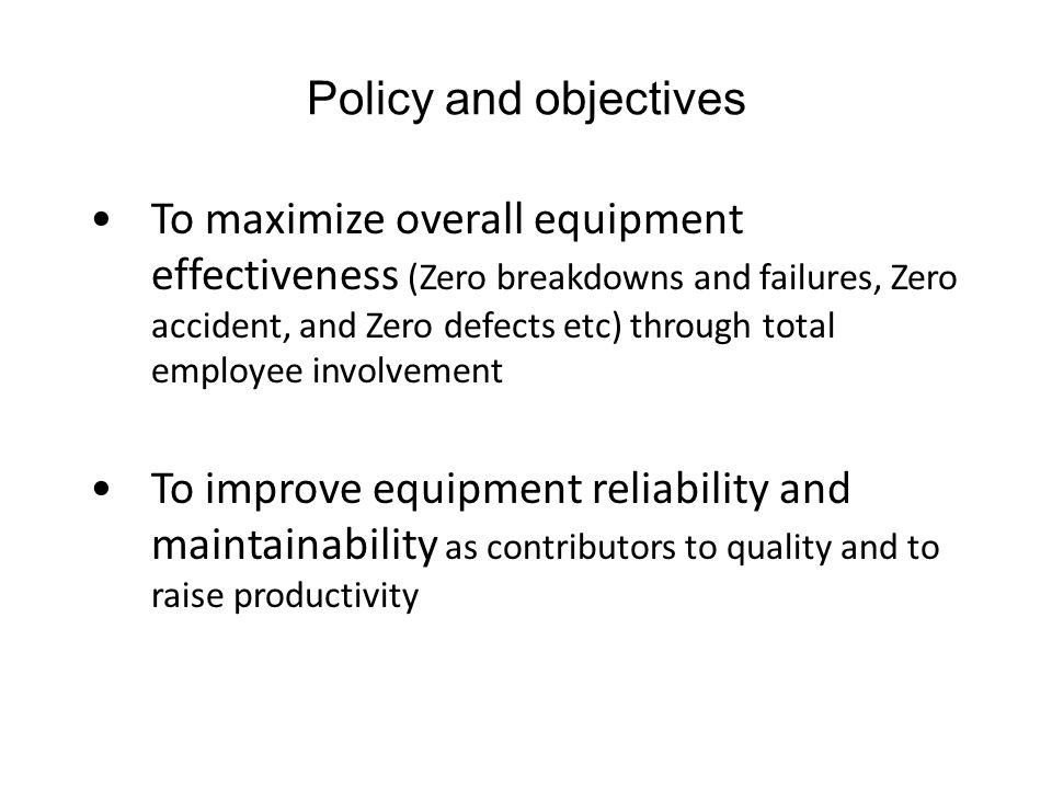 Policy and objectives