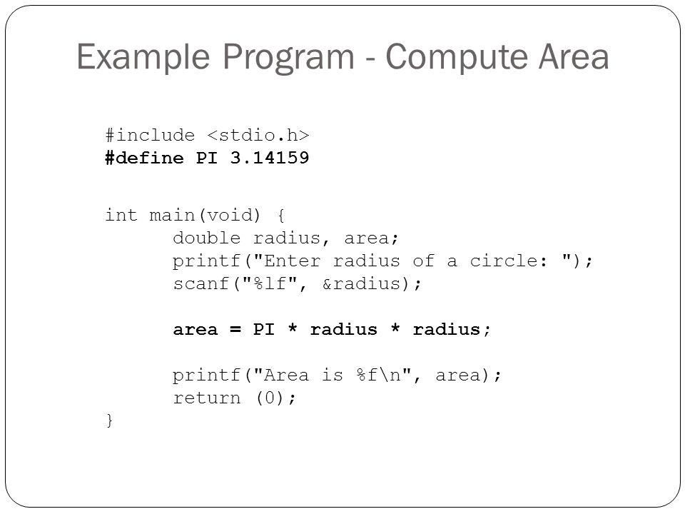 Example Program - Compute Area