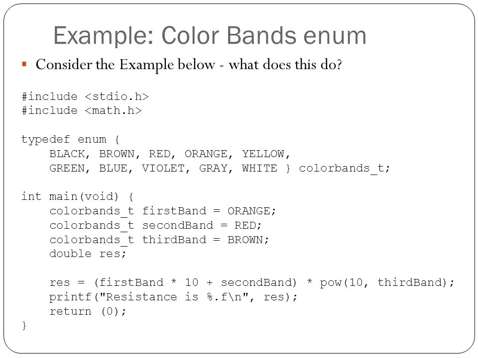Example: Color Bands enum