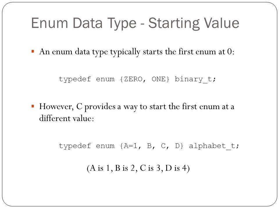 Enum Data Type - Starting Value