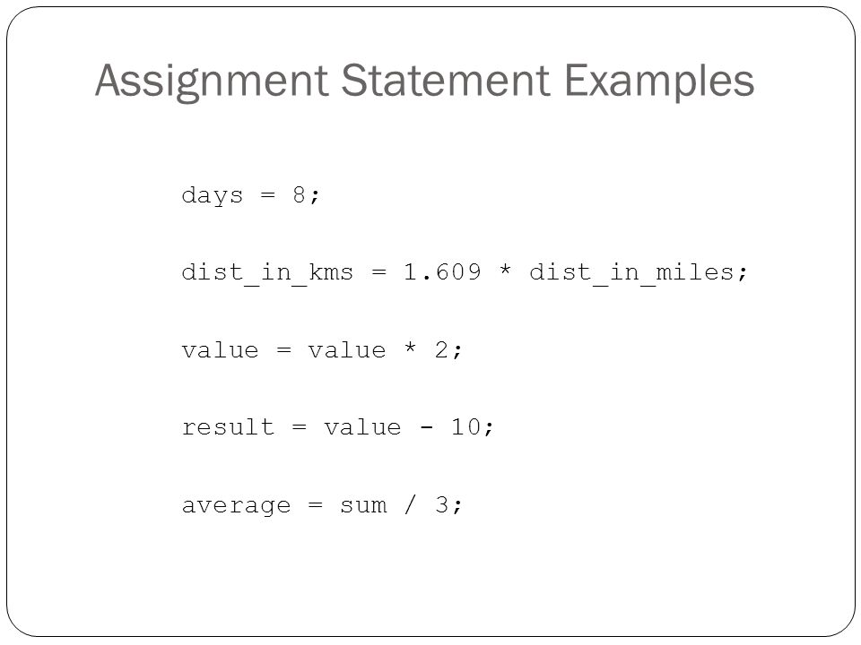 Assignment Statement Examples