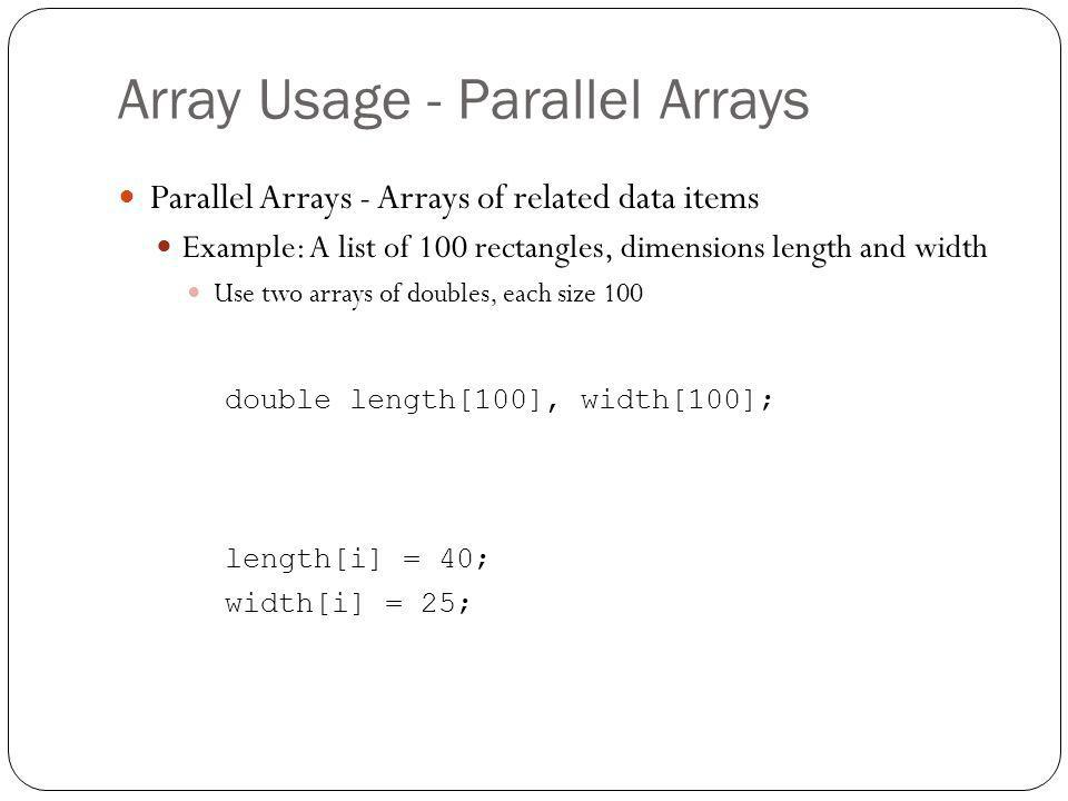 Array Usage - Parallel Arrays