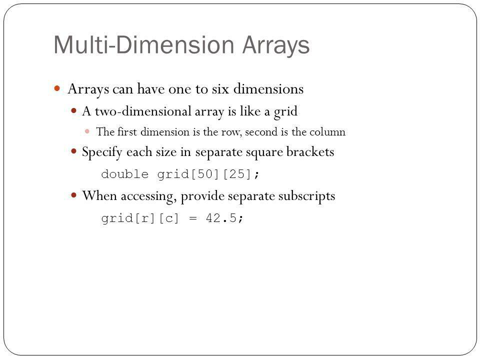 Multi-Dimension Arrays