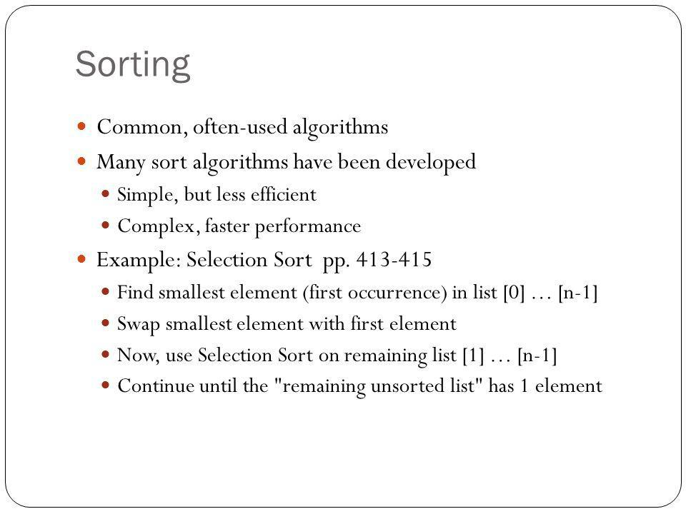 Sorting Common, often-used algorithms