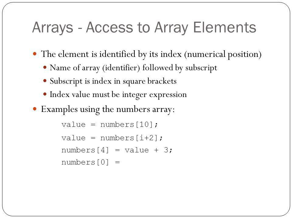 Arrays - Access to Array Elements