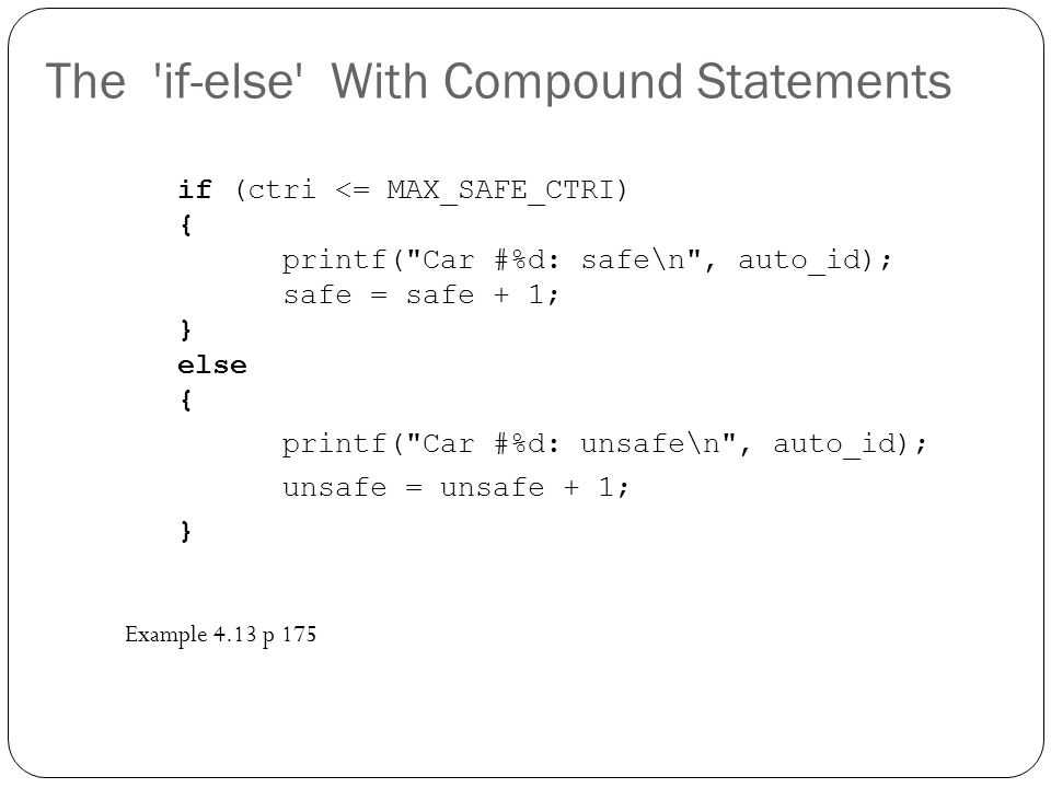 The if-else With Compound Statements