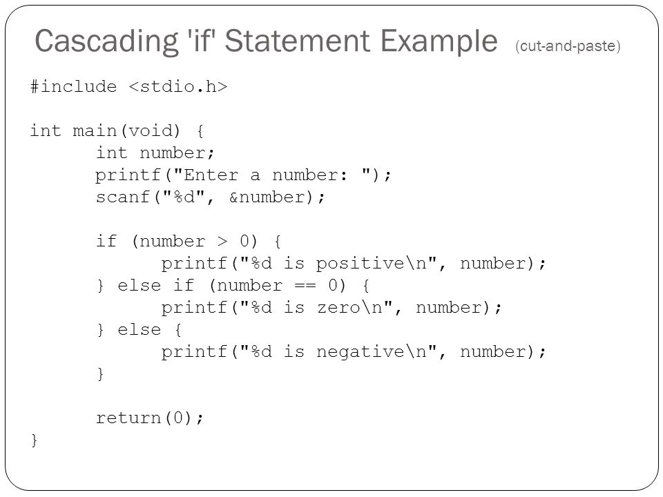 Cascading if Statement Example (cut-and-paste)