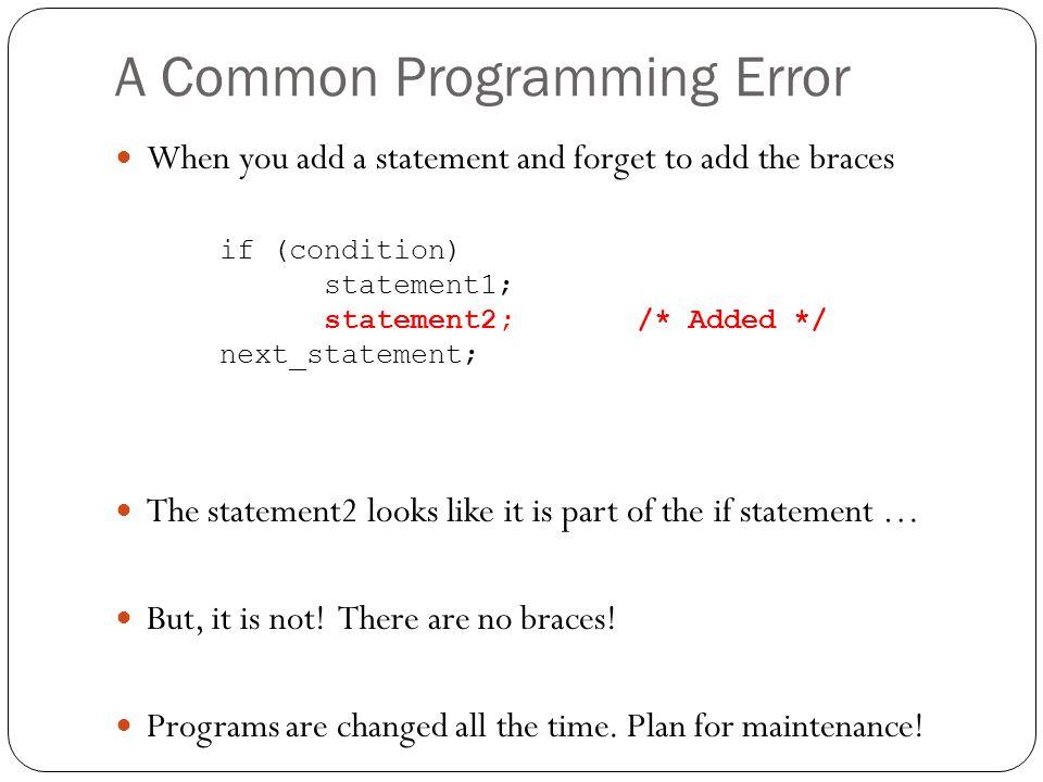 A Common Programming Error
