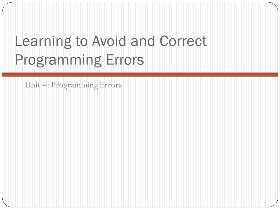 Learning to Avoid and Correct Programming Errors