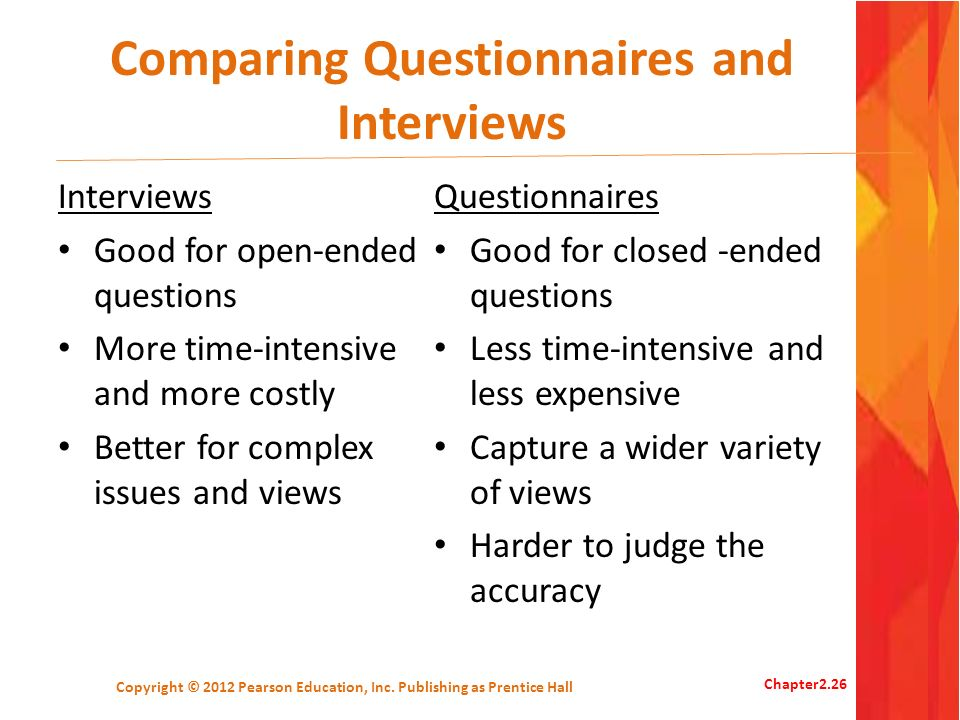 Comparing Questionnaires and Interviews