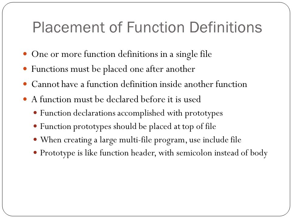Placement of Function Definitions