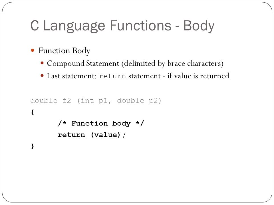 C Language Functions - Body