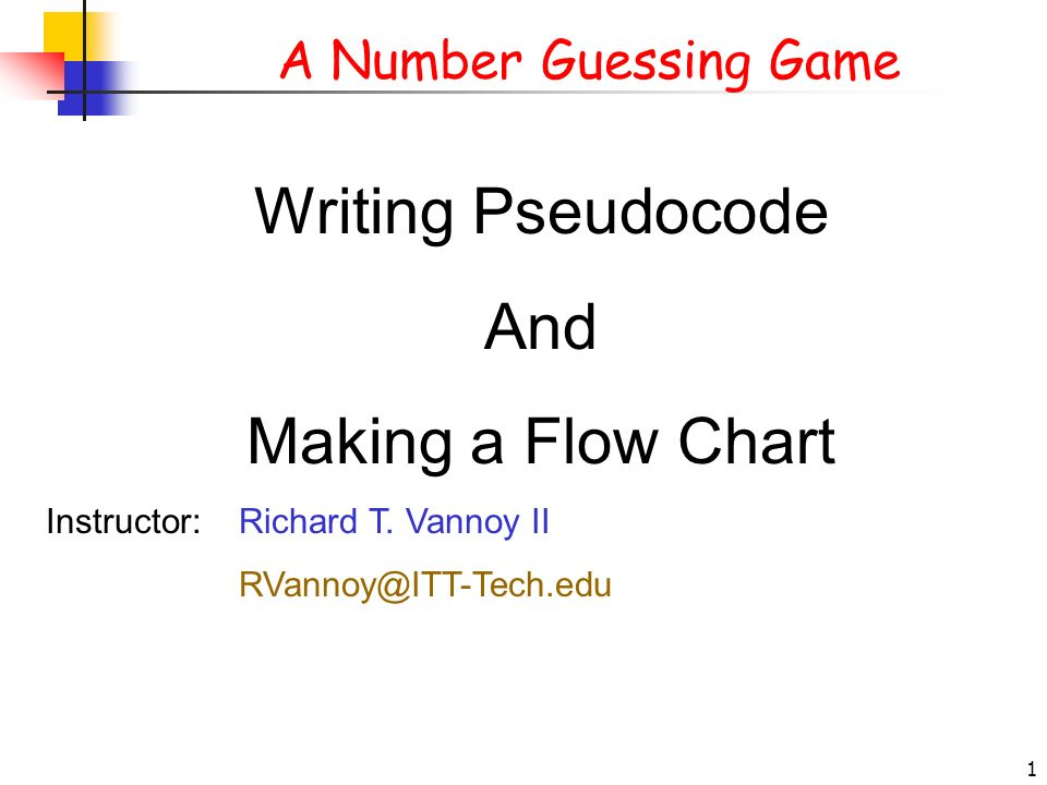 writing pseudocode Introduction to pseudocode 1 pseudocode  writing algorithms krishna chaytaniah algorithms and flowcharts deva singh pseudocode flowcharts.