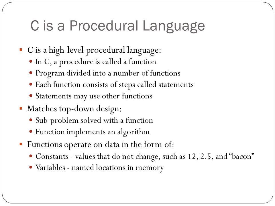 C is a Procedural Language