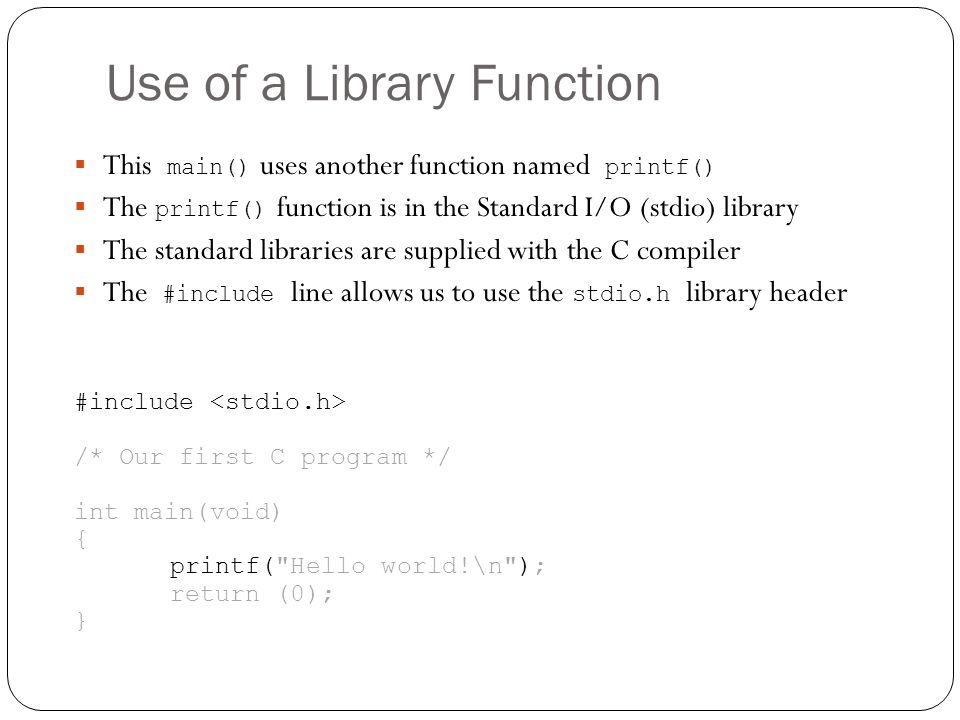 Use of a Library Function