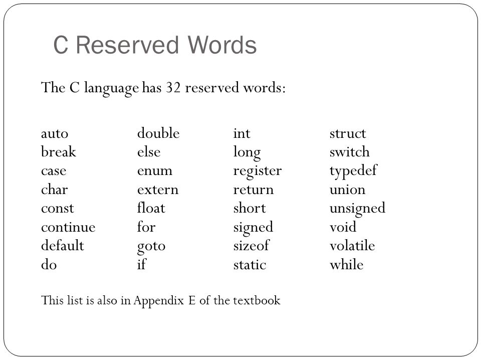 C Reserved Words