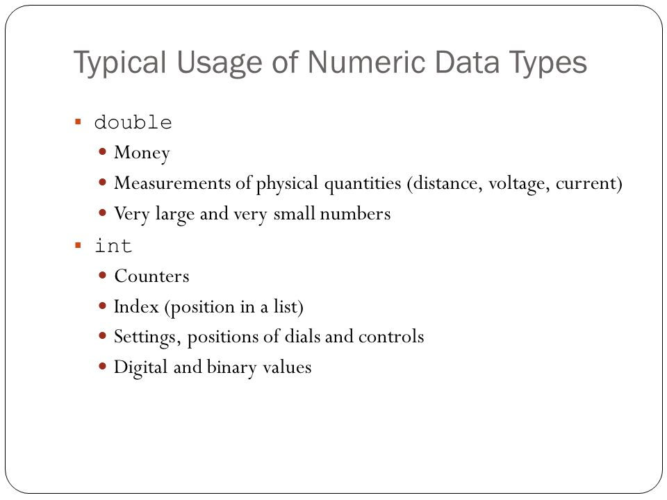 Typical Usage of Numeric Data Types