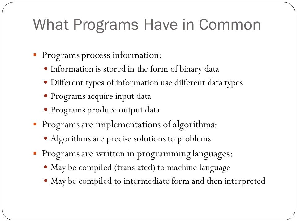 What Programs Have in Common