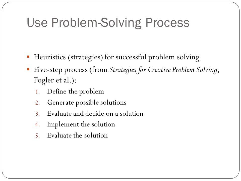 Use Problem-Solving Process