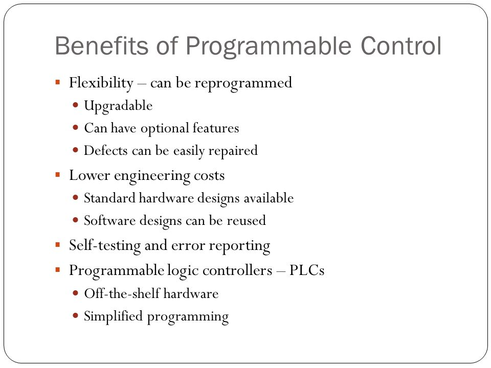 Benefits of Programmable Control