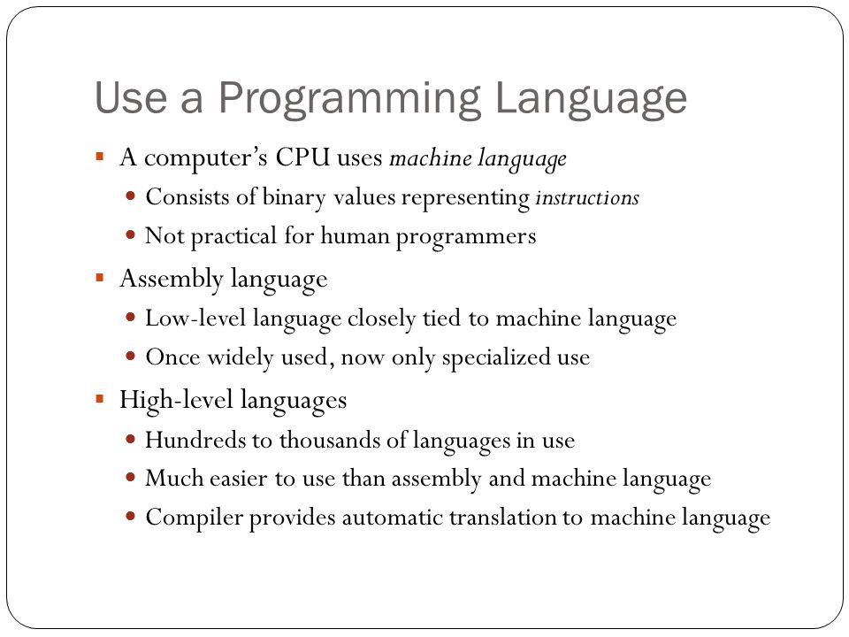 Use a Programming Language
