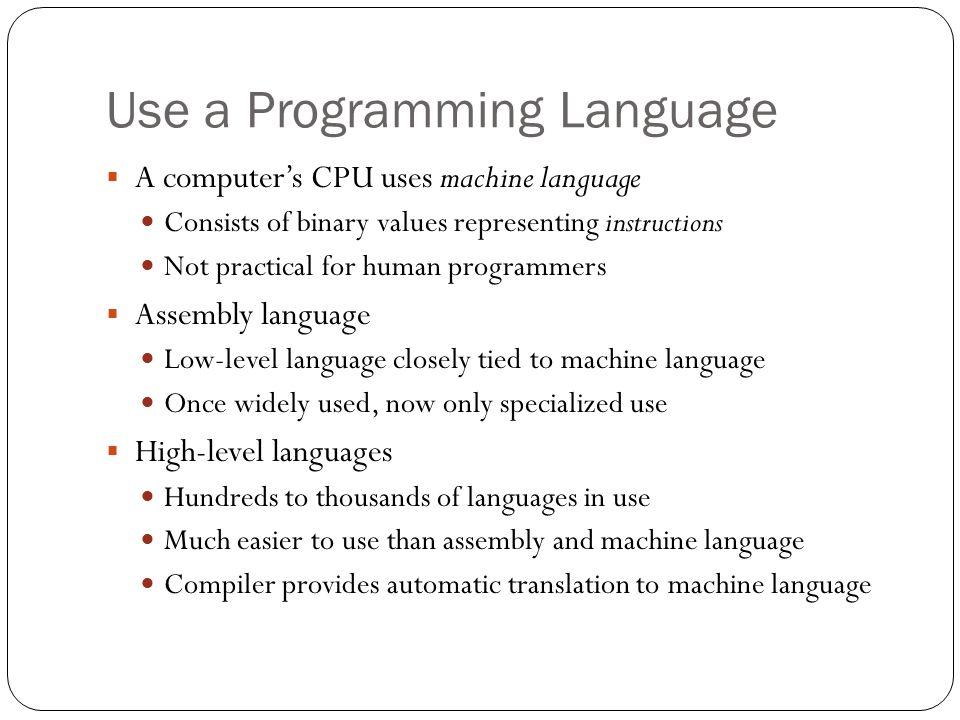 Use a Programming Language