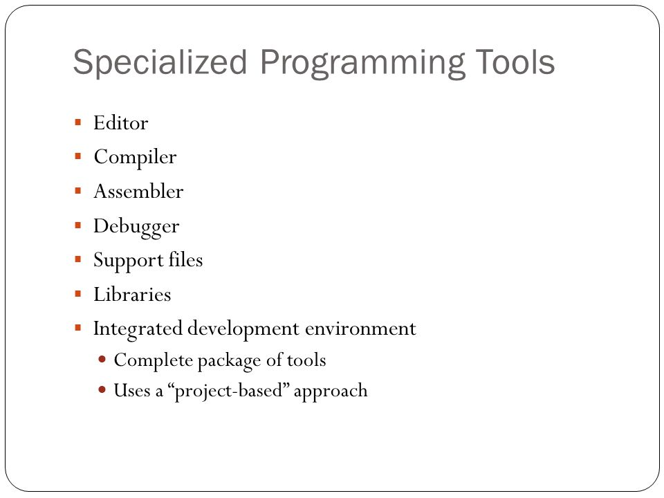 Specialized Programming Tools