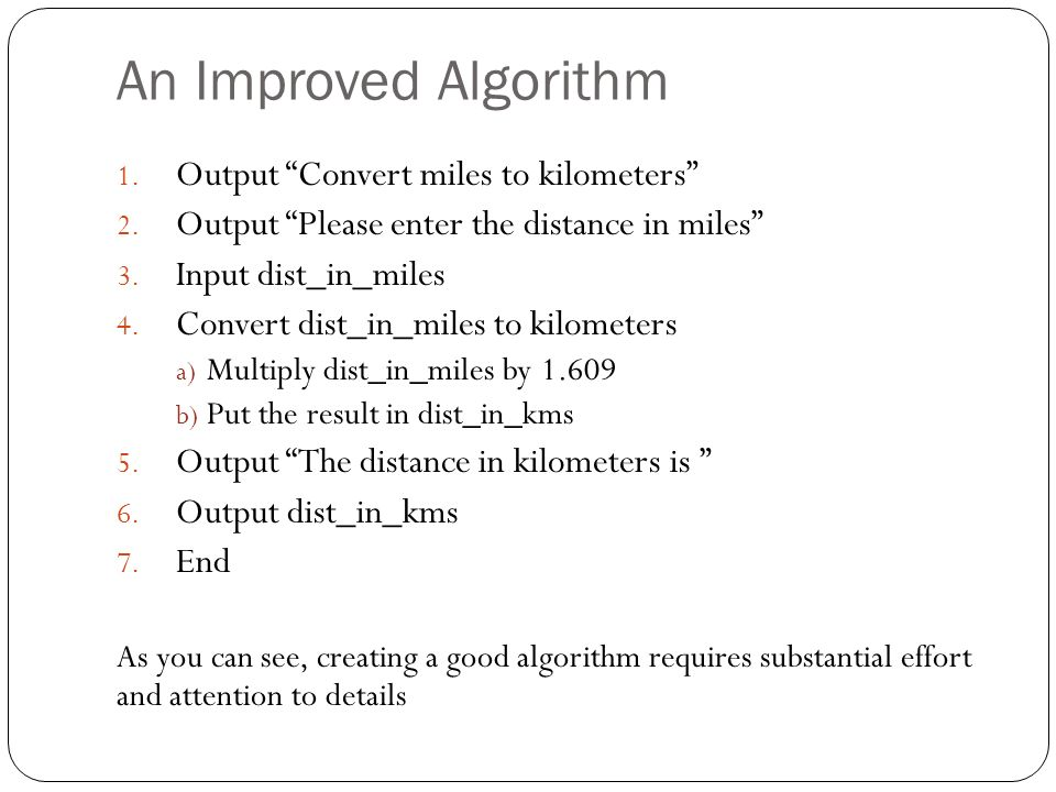 An Improved Algorithm Output Convert miles to kilometers