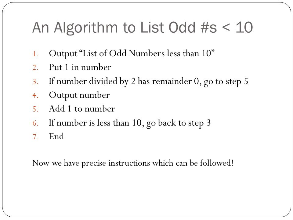 An Algorithm to List Odd #s < 10