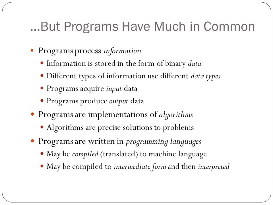 …But Programs Have Much in Common