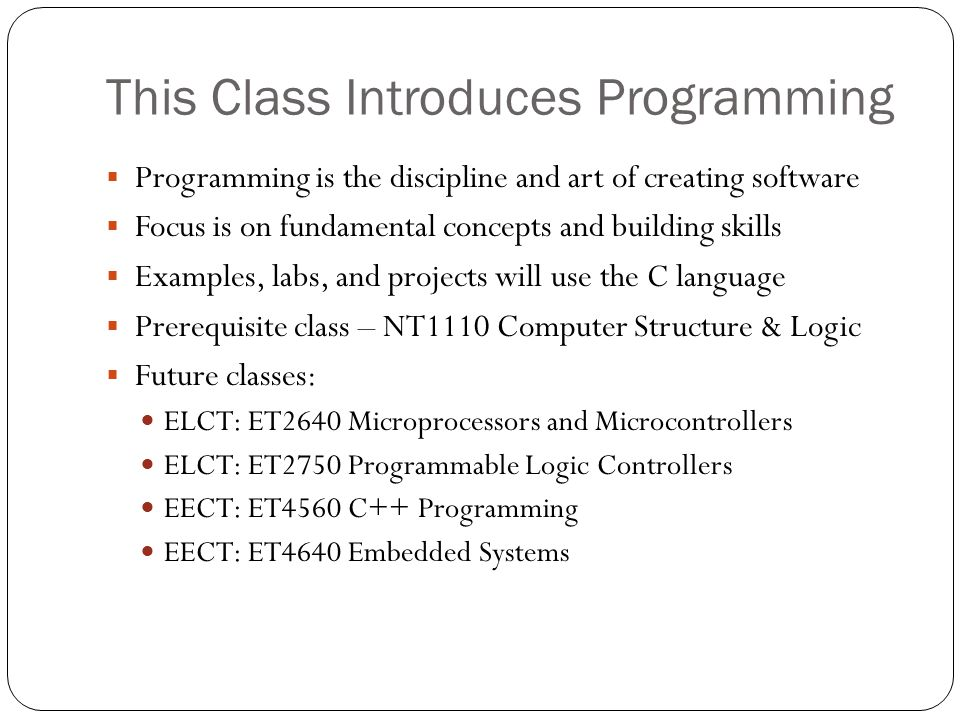 This Class Introduces Programming